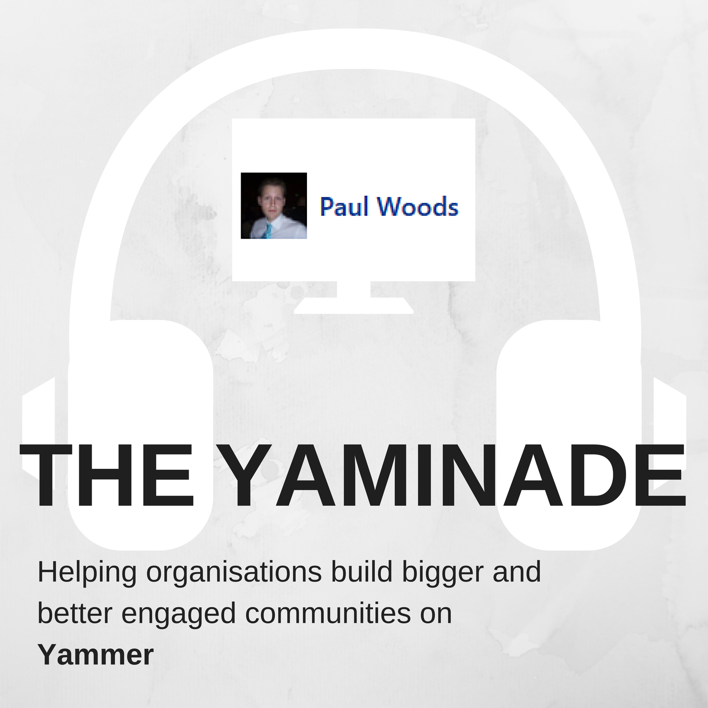 The Yaminade | Yammer / Enterprise Social Community Management