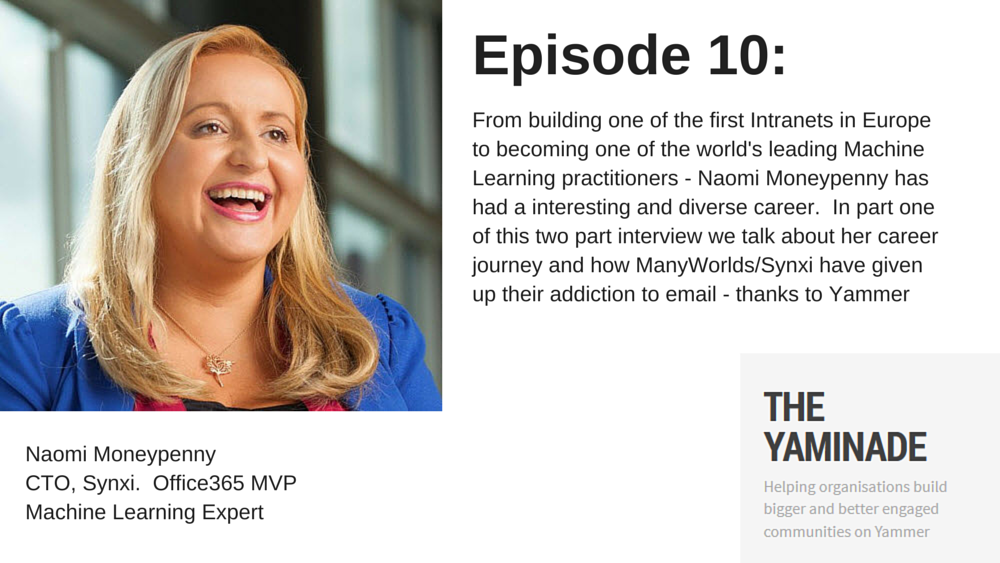 Naomi Moneypenny talks Yammer on The Yaminade podcast